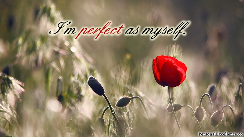 "Affirmation Wallpaper, [Self-Image]: ""I'm perfect as myself."""
