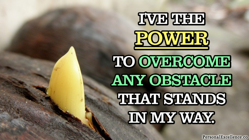 "Affirmation Wallpaper, [Setbacks]: ""I've the power to overcome any obstacle that stands in my way."""