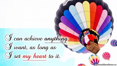 "Affirmation Day 3, [Ability] Wallpaper: ""I can achieve anything I want, as long as I set my heart to it."""