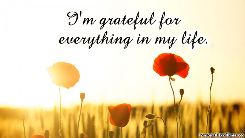 "Affirmation Wallpaper, [Gratitude]: ""I'm grateful for everything in my life."""