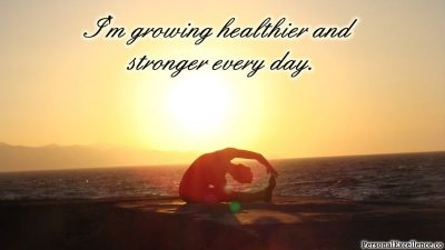 "Affirmation Day 13, [Health] Wallpaper: ""I'm growing healthier and stronger every day."""