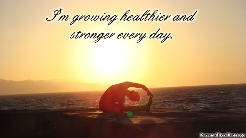 "Affirmation Wallpaper, [Health]: ""I'm growing healthier and stronger every day."""