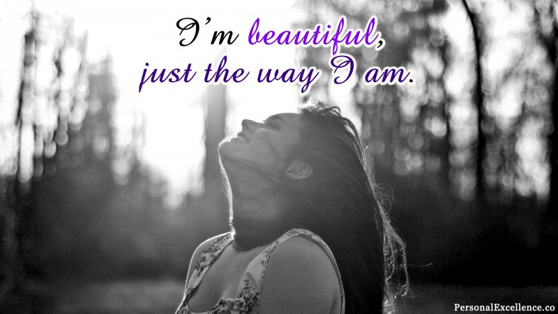 """Affirmation Wallpaper, [Physical Looks]: """"I'm beautiful, just the way I am."""""""
