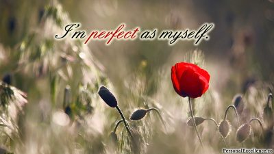 "Affirmation Day 14, [Self-Image] Wallpaper: ""I'm perfect as myself."""