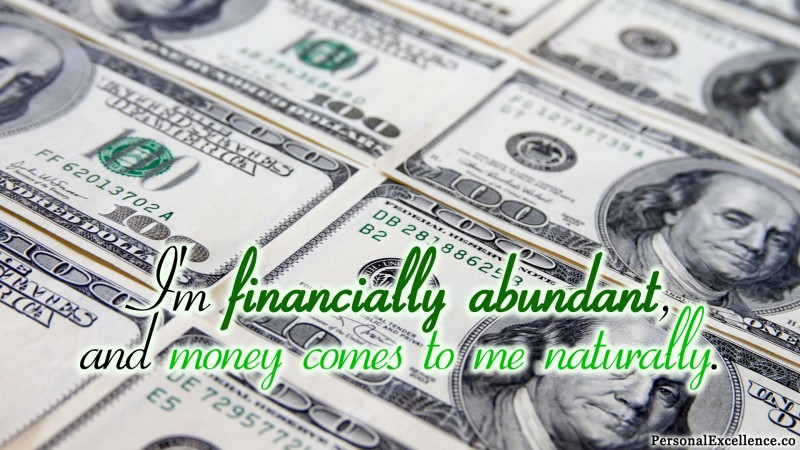 "Affirmation Wallpaper, [Wealth]: ""I'm financially abundant, and money comes to me naturally."""