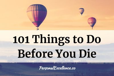 Bucket List Ideas: Things to Do Before You Die