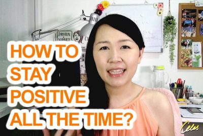 How To Stay Positive All the Time [Celes.TV]