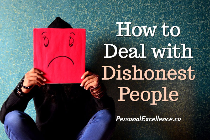 How To Deal With Dishonest People