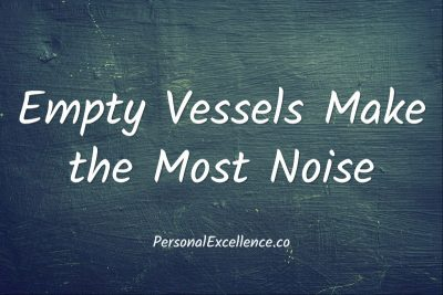 Empty Vessels Make the Most Noise