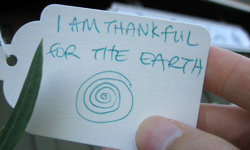 """""""I am thankful for the earth"""""""