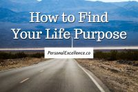 101 Ways To Live Your Life To The Fullest | Personal Excellence