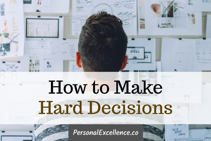How to Make Hard Decisions