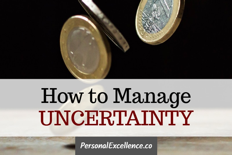 How to Manage Uncertainty