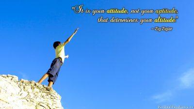 """[Attitude, not Altitude] Wallpaper: """"It is your attitude, not your aptitude, that determines your altitude."""" ~ Zig Ziglar"""